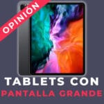 Tablet más grande del mercado
