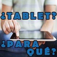 para qué sirve una tablet