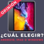 ¿Android, Apple o Windows? Sal de dudas