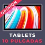 Tablet de 10 pulgadas. ¿Cuál comprar?