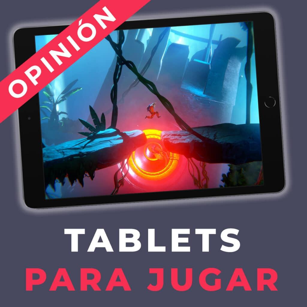 tablets para jugar